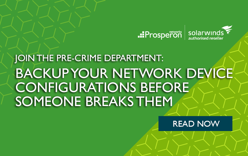 Backup your Network Device Configurations Before Someone Breaks Them!