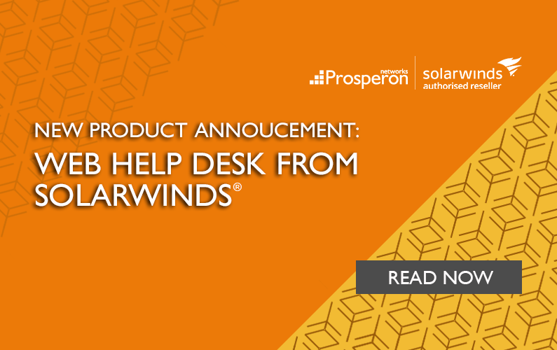 New Product Annoucement: Web Help Desk from SolarWinds