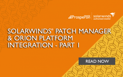 SolarWinds Patch Manager & Orion Platform Integration – Part 1