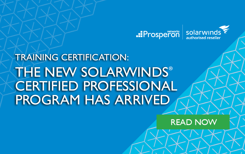 The New SolarWinds Certified Professional Program Has Arrived!
