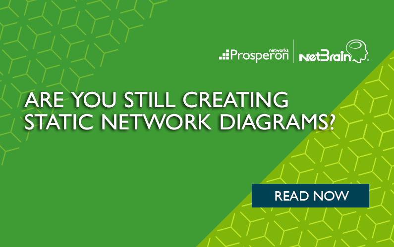 Static Network Diagrams – Are you still creating them?