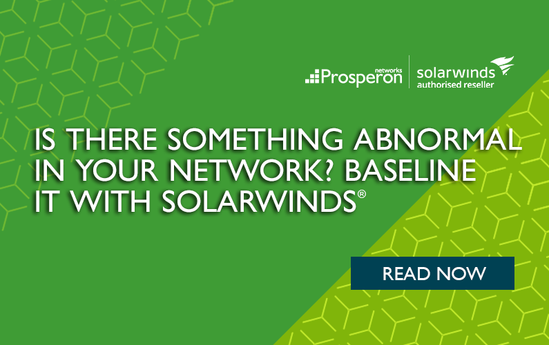 Is There Something Abnormal In Your Network? Baseline It with SolarWinds!