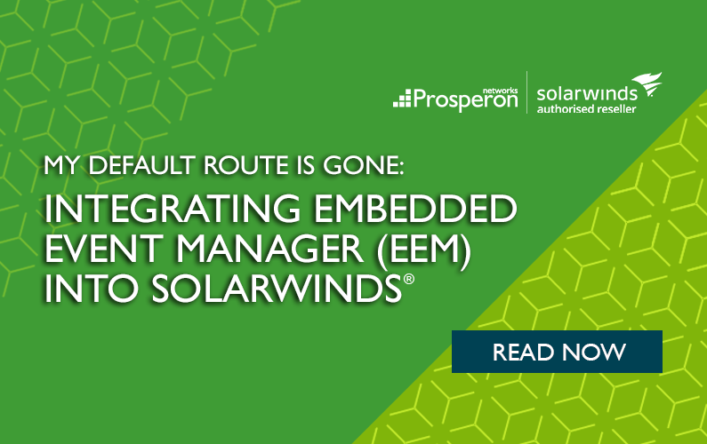 My Default Route has gone! Integrating Embedded Event Manager (EEM) into SolarWinds