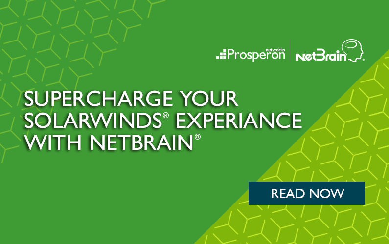 Supercharge Your SolarWinds Experience with Netbrain