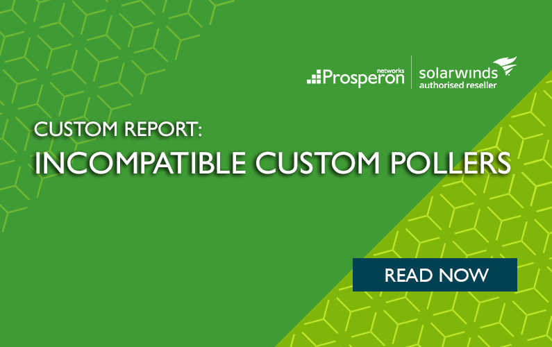 Custom Report: Incompatible Custom Pollers