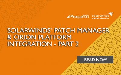 SolarWinds Patch Manager & Orion Platform Integration – Part 2