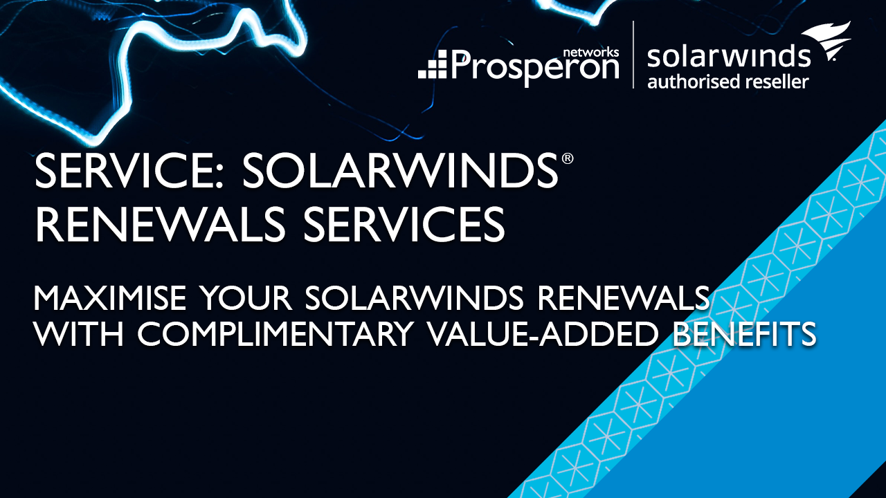 SolarWinds Renewal Services (Video Slate) - Prosperon Networks