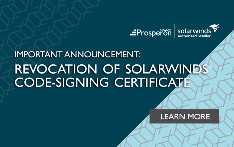 Important Announcement: Revocation Of SolarWinds Code-Signing Certificate