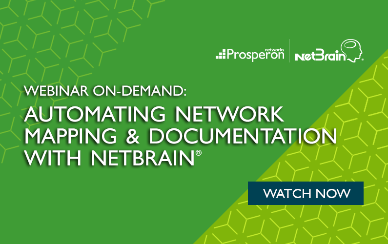 Webinar On-Demand: Automating Network Mapping & Documentation with NetBrain