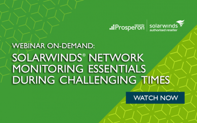 Webinar On-Demand: SolarWinds Network Monitoring Essentials During Challenging Times