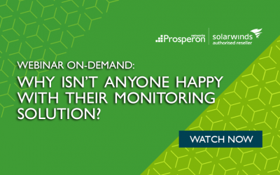 Webinar On-Demand: Why Isn't Anyone Happy with their Monitoring Solution?