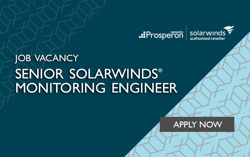 Senior SolarWinds Monitoring Engineer