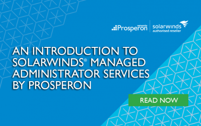 An Introduction To SolarWinds Managed Administrator Services By Prosperon