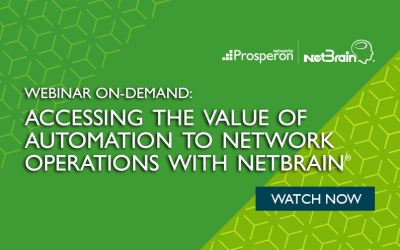 Webinar On-Demand: Accessing the Value of Automation to NetOps with NetBrain